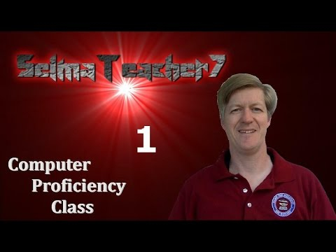 Computer Class  2017 lesson 1 Introduction to using your PC. SelmaTeacher7 Parent Academy