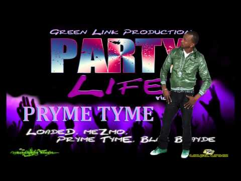 Pryme Tyme - Real Yaad Man [Glad To Be Home] (Party Life Riddim) Feb 2015