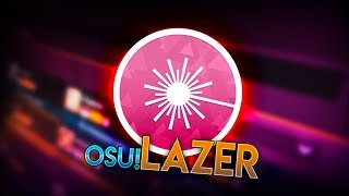 Trying osu! Lazer