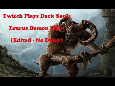 Twitch Plays Dark Souls - Taurus Demon Fight - (Edited, No Delay)