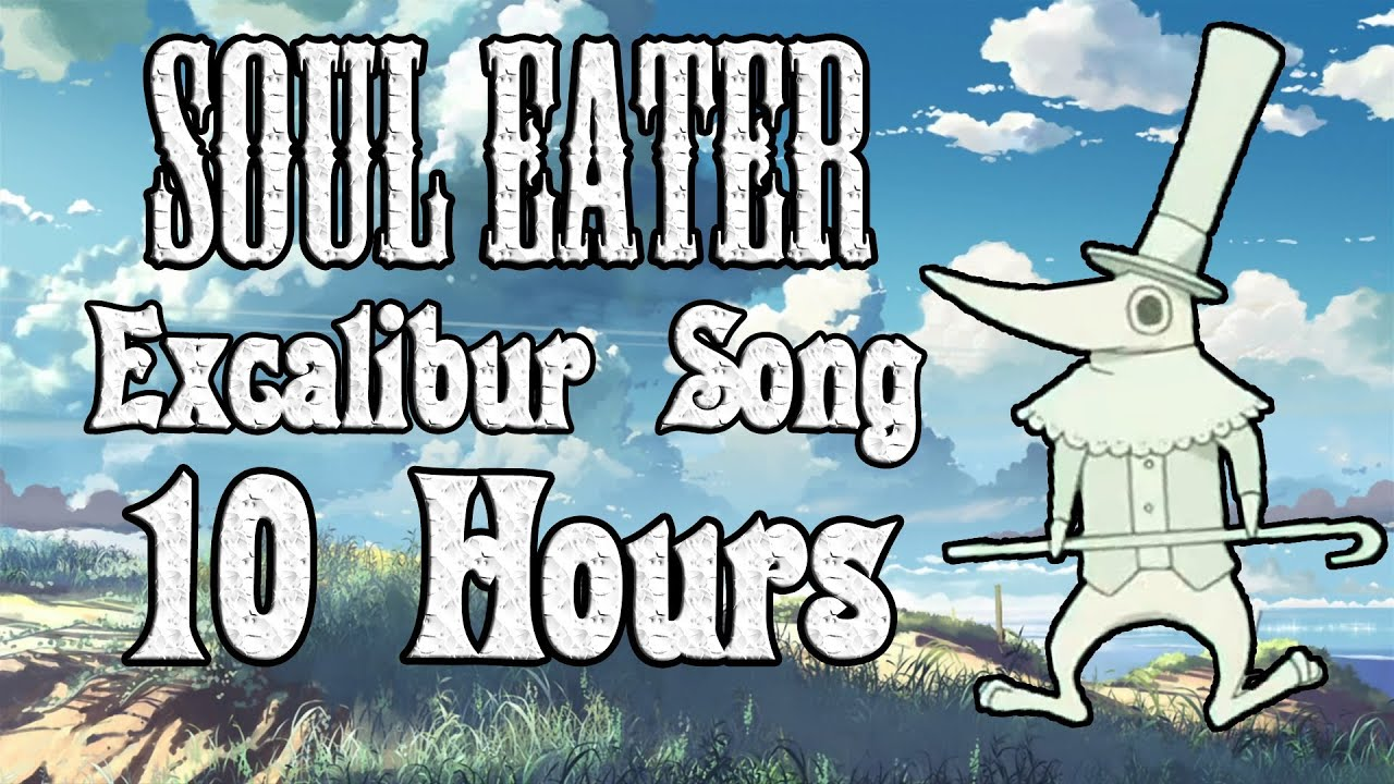 excalibur soul eater song