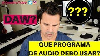 Que programa de audio (DAW) debo usar para mi Home Studio?
