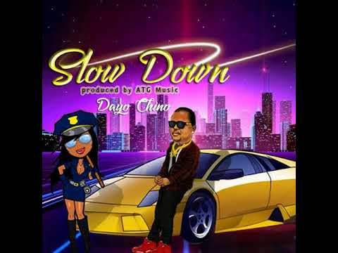 Dayo Chino - Slow Down  (Official Audio)