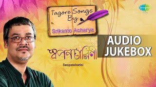 Download Best of Tagore Songs by Srikanto Acharya | Rabindra Sangeet | Audio Jukebox MP3 song and Music Video