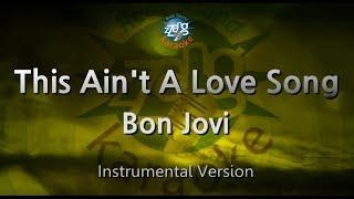 Bon Jovi-This Ain't A Love Song (-1key) (MR) (Karaoke Version) [ZZang KARAOKE]