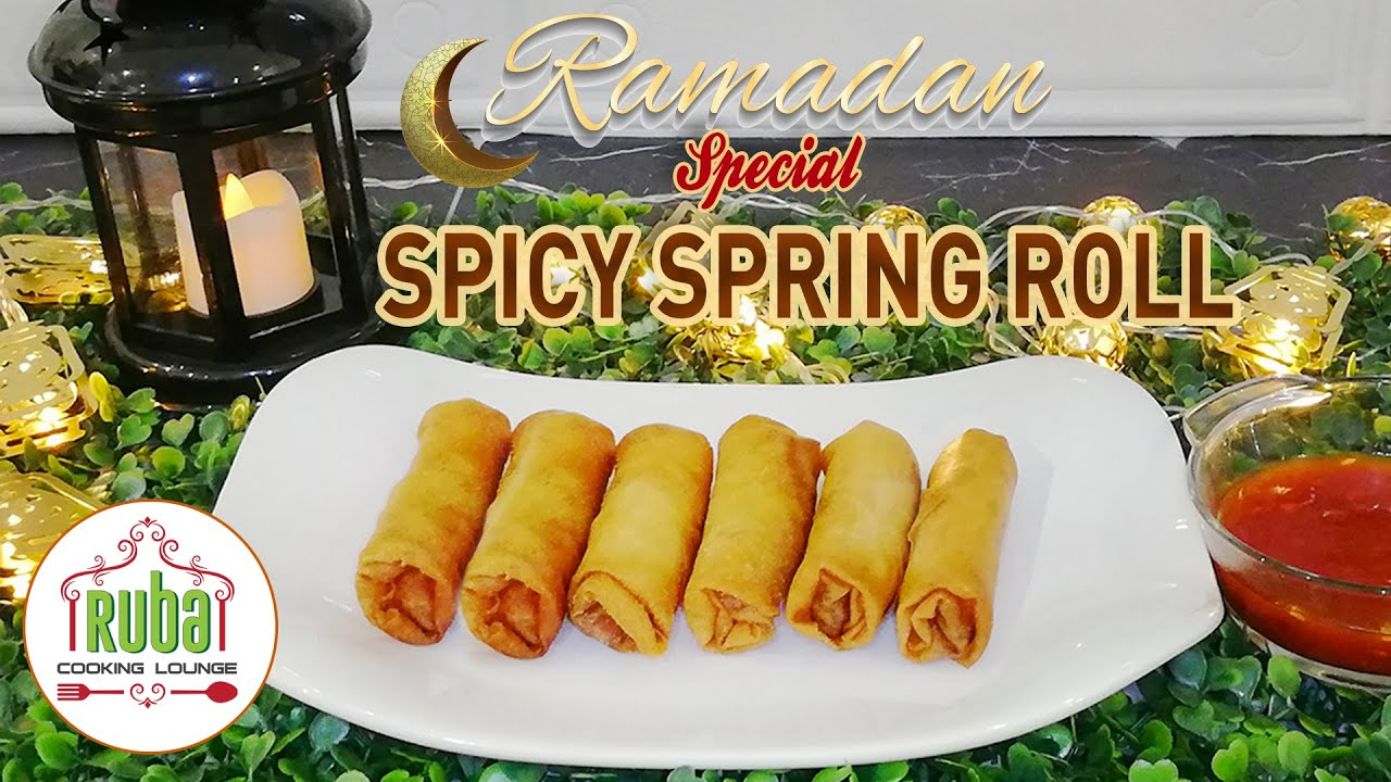 Spicy Spring Rolls with Chicken, Cheese & Vegetables | Ramadan Special