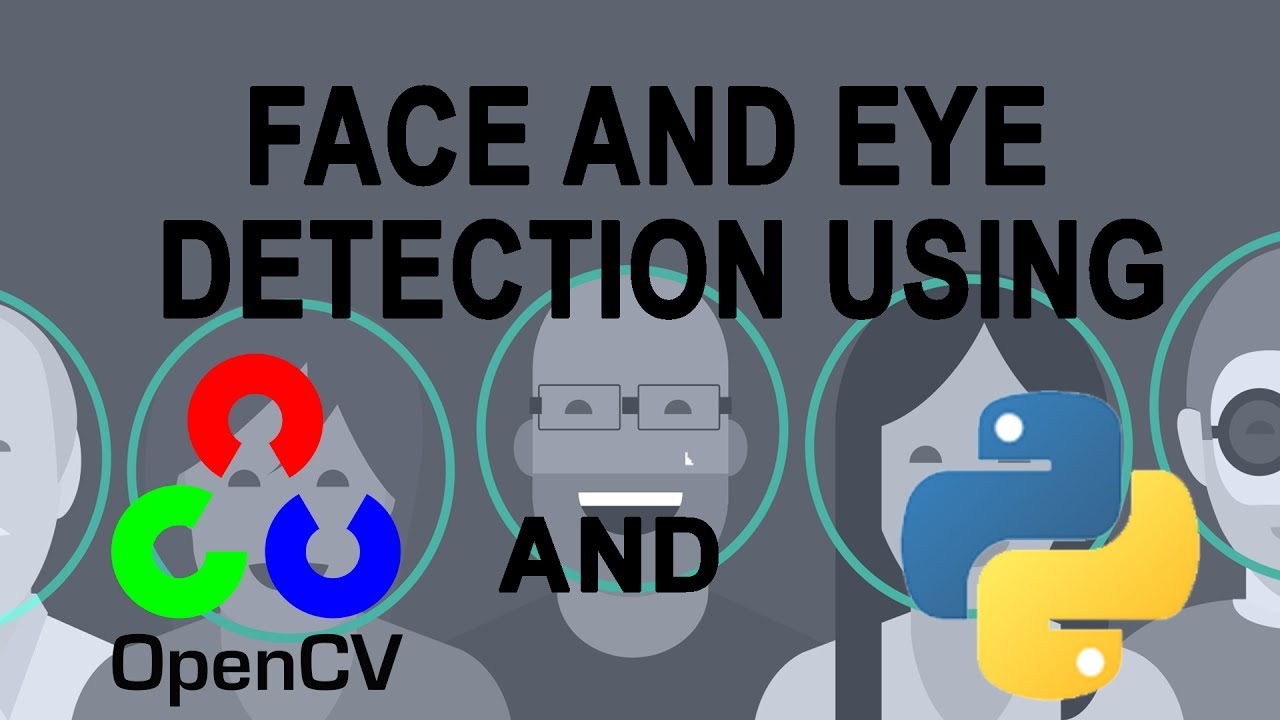 Face And Eye Detection Using OpenCV And Python - hmong video
