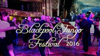 Blackpool Tango Festival 2016 - Miriam and Dante