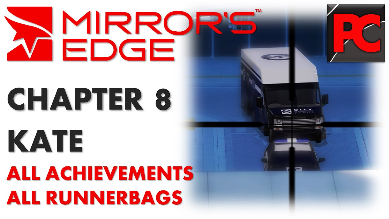 Kate mirror 39 s edge chapter 8 completionist gameplay for Mirror gameplay walkthrough