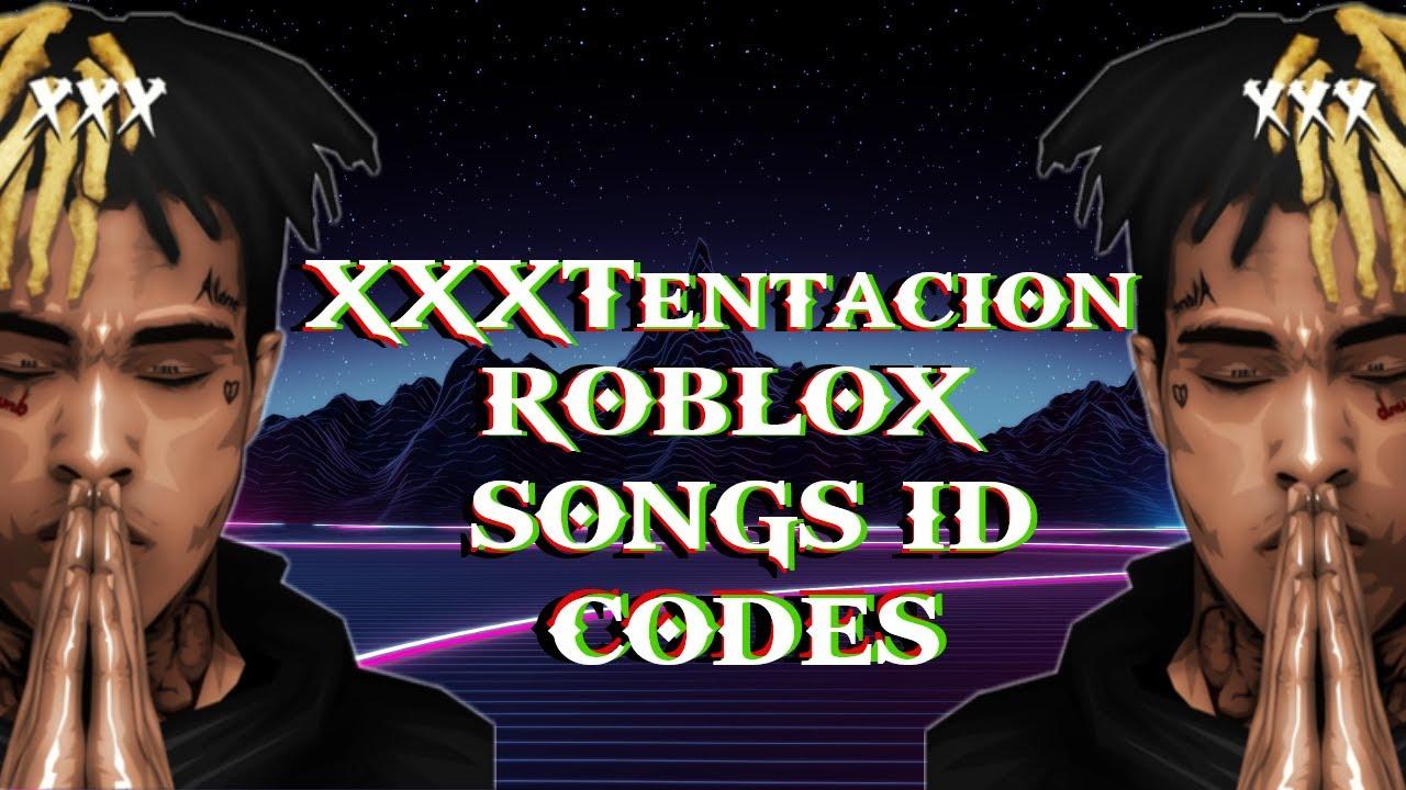 Xxxtentacion Songs Roblox Id Youtube