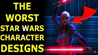 Top 10 Worst Star Wars Character Designs EVER!