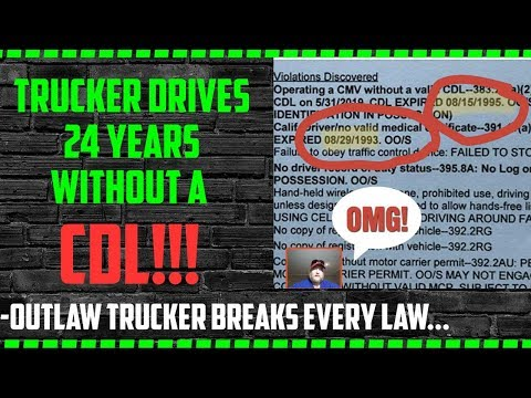 Trucker drives 24 YEARS without CDL license
