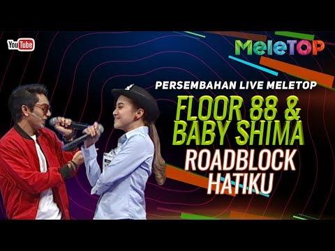 Floor 88 & Baby Shima - Roadblock Hatiku | Persembahan Live MeleTOP | Nabil & Farah Nabilah