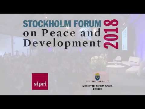 Stockholm Forum 2018 - Welcome remarks, keynote address and opening plenary