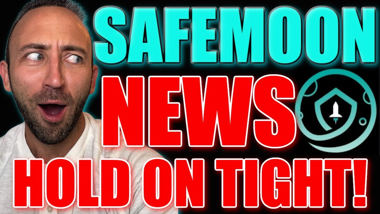 SAFEMOON NEWS: HOLD ON TIGHT! IT'S A LONG ONE!