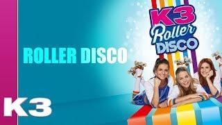 K3 Lyrics: Roller Disco