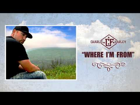 Charlie Farley - Where I'm From (Official Audio)
