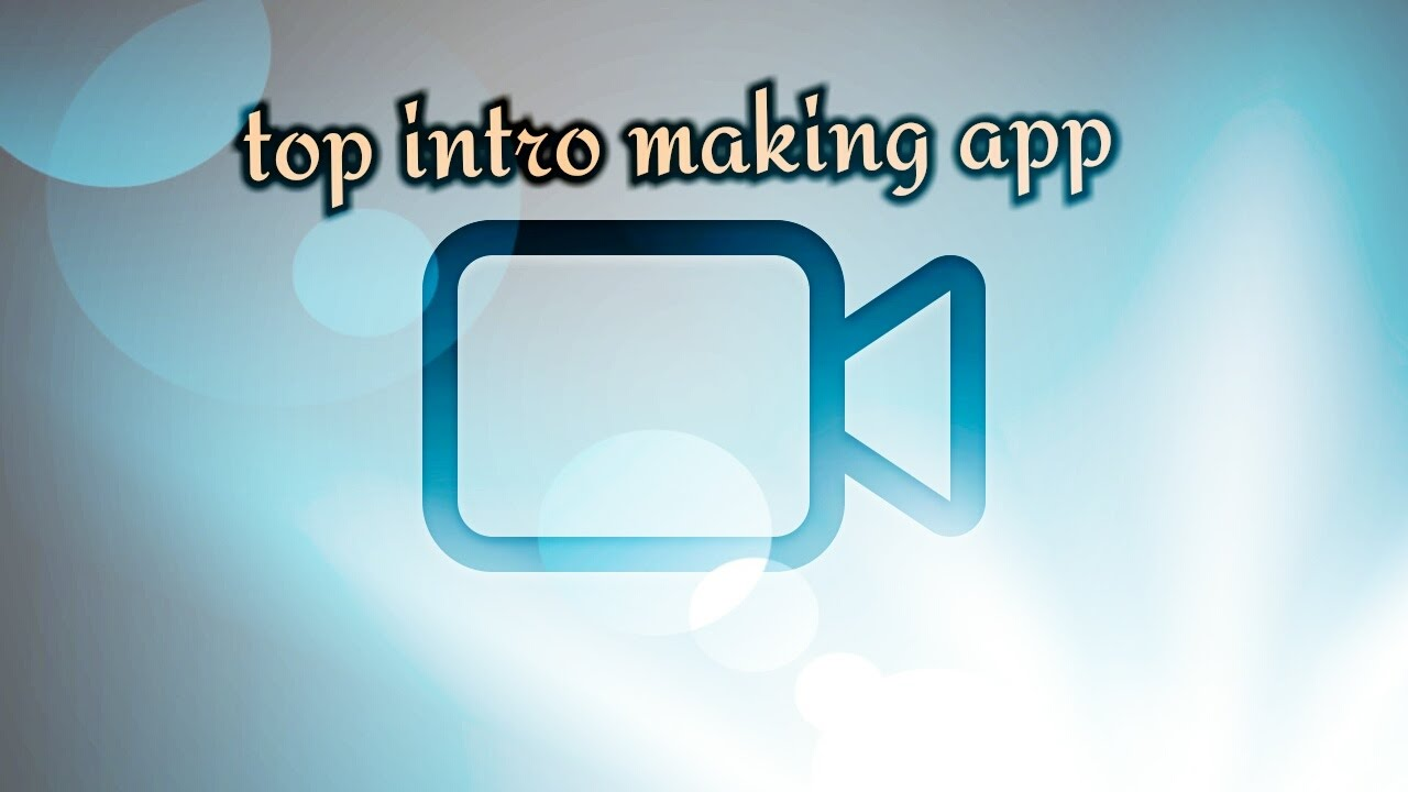 YouTube Intro Making Apps
