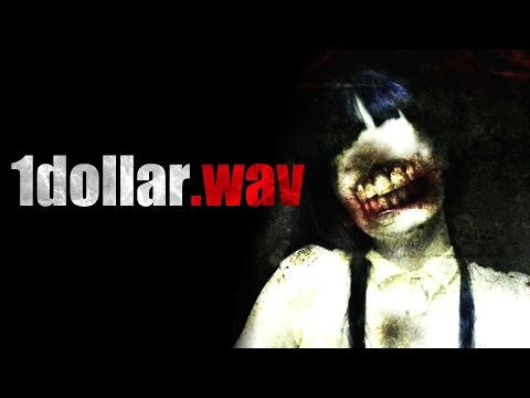 """""""1dollar.wav"""" Creepypasta"""