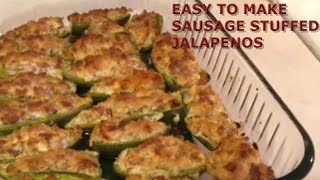 Easy To Make Sausage Stuffed Jalapenos