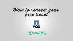 VOX Rewards: How to redeem your free tickets