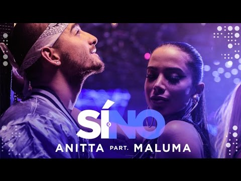 Anitta - Si O No (feat Maluma) | Video Oficial