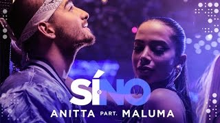 Baixar Anitta - Si O No (feat Maluma) | Video Oficial