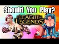 Should You Play League of Legends?