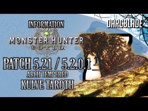 Arch Tempered Kulve Taroth : Patch 5.21 / 5.2.0.1 : Monster Hunter World : Reupload!!! thumbnail