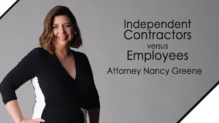 Independent Contractors vs  Employees