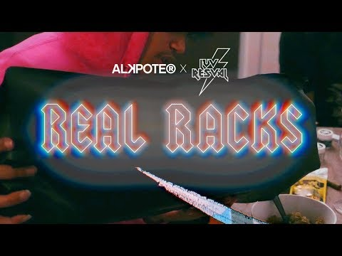 Youtube: REAL RACKS –  ALKPOTE / LUV RESVAL