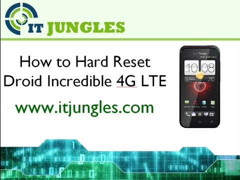 How to Soft and Hard Reset HTC Droid Incredible 4G LTE (4 Ways)