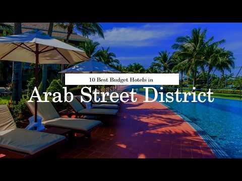 10 Best Budget Hotels in Arab Street District - July 2018