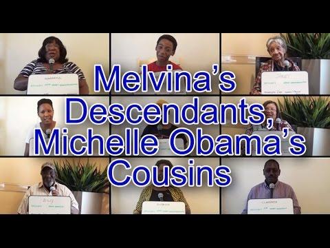 Melvina's Descendants, Michelle Obama's Cousins
