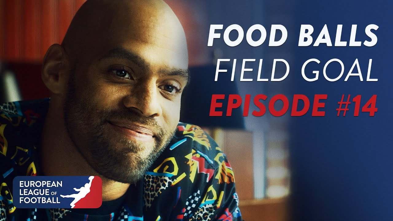 Food-Balls - Field Goal   Episode 14   European League of Football