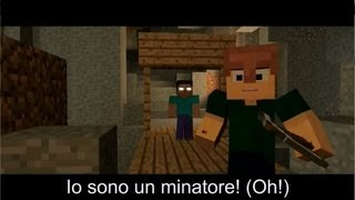 "Minecraft: ♪ ""The Miner"" (Sub. ITA) (The Fighter Parody)"