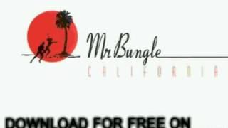 mr. bungle - The Air-Conditioned Nightmare - California