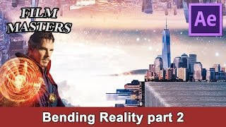 Doctor Strange bend reality digital matte painting part 2 After Effects | Film Masters