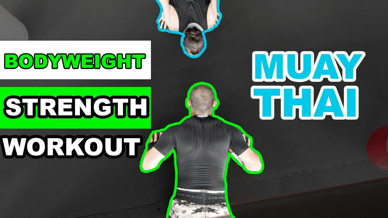 Bodyweight Strength Workout for Muay Thai #1