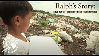 Shoe Box Gift Distribution in the Philippines: Ralph's Story