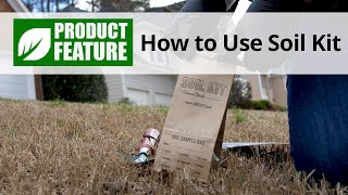 How to Use Soil Kit