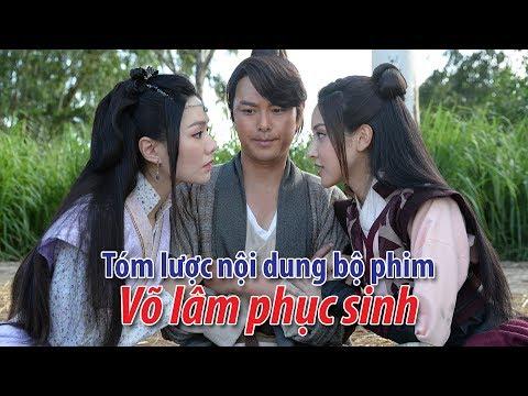 Phim TVB: Võ lâm phục sinh | Tóm lược nội dung