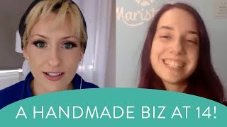 Marina shares the secrets of her success - how to start a maker handmade business