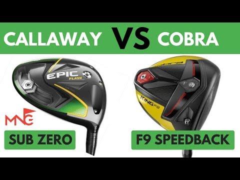 Callaway Epic Flash Sub Zero Driver VS Cobra King F9 SpeedBack Driver