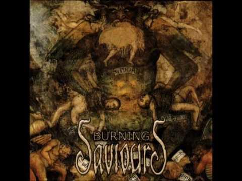 Burning Saviours (self-titled)