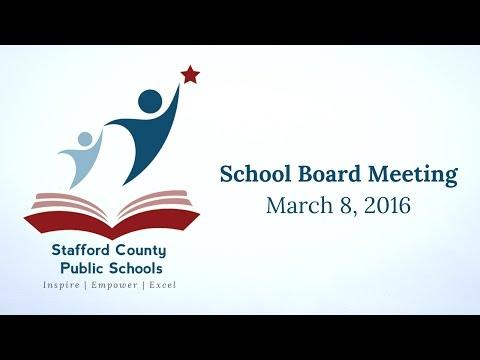 School Board Meeting | March 8, 2016 | Stafford County Public Schools