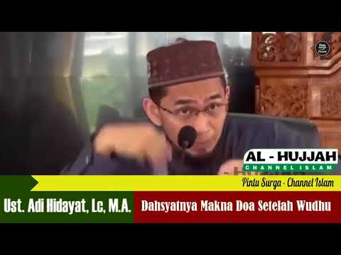 Dahsyatnya Makna Doa Setelah Wudhu   Ustadz Adi Hidayat