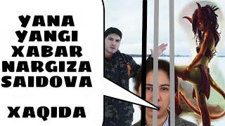 YANGI XABAR Nargiza Saidova XIMOYAGA OLINDI