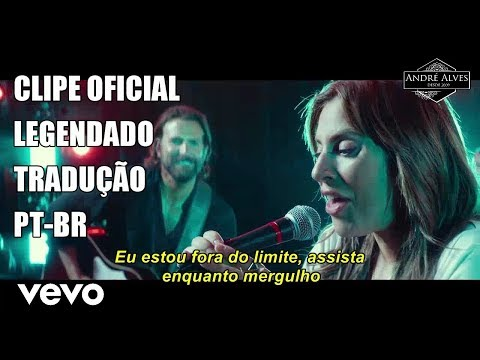 Lady Gaga - Shallow   TraduçãoLegendado PT-BR
