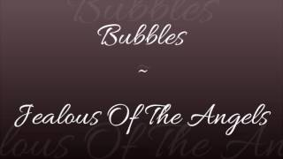 Jenn Bostic - Jealous Of The Angels COVER By Bubbles